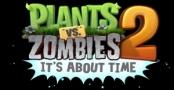 Plants vs Zombies 2: It's About Time — игра будет бесплатной